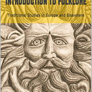 booksreddit.com:Introduction to Folklore: Traditional Studies in Europe and Elsewhere