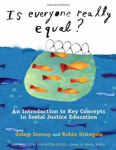 booksreddit.com:Is Everyone Really Equal? An Introduction to Key Concepts in Social Justice Education (Multicultu...