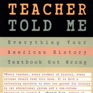 booksreddit.com:Lies My Teacher Told Me: Everything Your American History Textbook Got Wrong