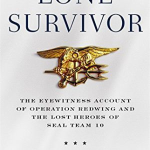 booksreddit.com:Lone Survivor: The Eyewitness Account of Operation Redwing and the Lost Heroes of SEAL Team 10