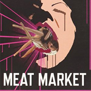 booksreddit.com:Meat Market: Female Flesh Under Capitalism
