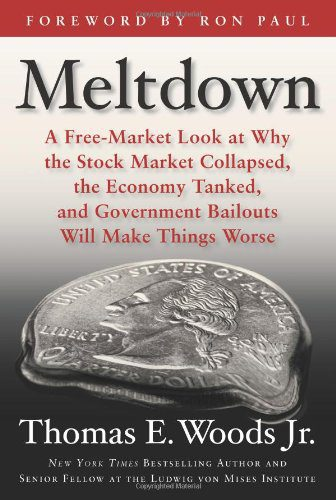booksreddit.com:Meltdown: A Free-Market Look at Why the Stock Market Collapsed