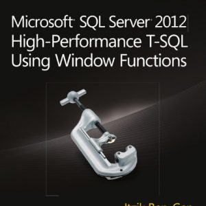 booksreddit.com:Microsoft SQL Server 2012 High-Performance T-SQL Using Window Functions (Developer Reference)