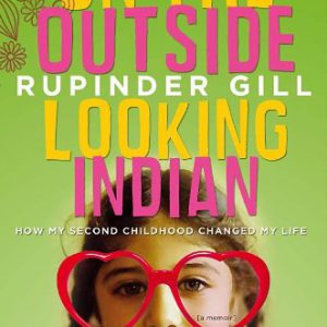booksreddit.com:On the Outside Looking Indian: How My Second Childhood Changed My Life