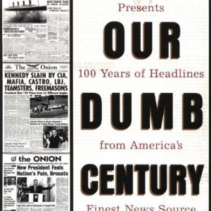 booksreddit.com:Our Dumb Century: The Onion Presents 100 Years of Headlines from America's Finest News Source