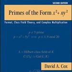 Primes of the Form x2+ny2: Fermat, Class Field Theory, and Complex Multiplication