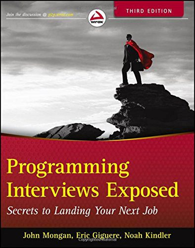 booksreddit.com:Programming Interviews Exposed: Secrets to Landing Your Next Job
