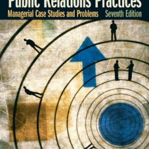 booksreddit.com:Public Relations Practices: Managerial Case Studies and Problems (7th Edition)
