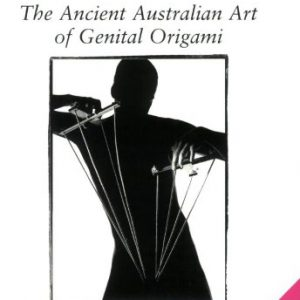 booksreddit.com:Puppetry of the Penis: The Ancient Australian Art of Genital Origami
