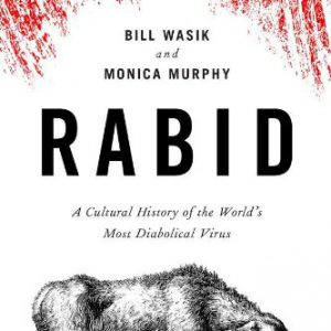 booksreddit.com:Rabid: A Cultural History of the World's Most Diabolical Virus
