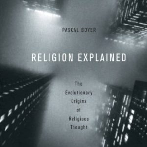 booksreddit.com:Religion Explained: The Evolutionary Origins of Religious Thought