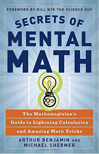 booksreddit.com:Secrets of Mental Math: The Mathemagician's Guide to Lightning Calculation and Amazing Math Tricks