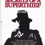 Secrets of a Superthief