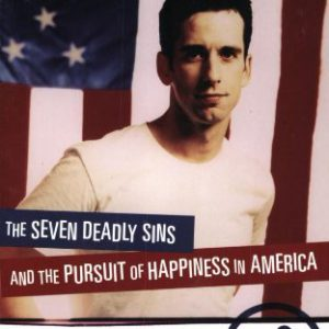 booksreddit.com:Skipping Towards Gomorrah: The Seven Deadly Sins and the Pursuit of Happiness in America