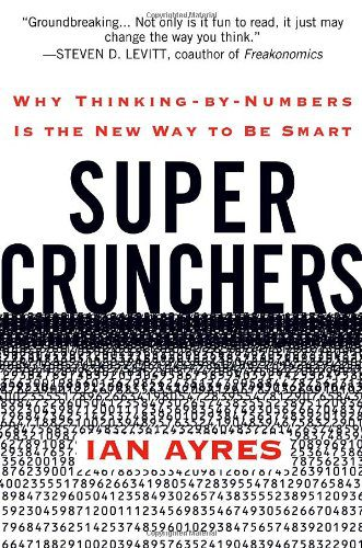 booksreddit.com:Super Crunchers: Why Thinking-By-Numbers is the New Way To Be Smart