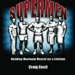 Supermen: Building Maximum Muscle for a Lifetime