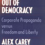 Taking the Risk Out of Democracy: Corporate Propaganda versus Freedom and Liberty (History of Com…