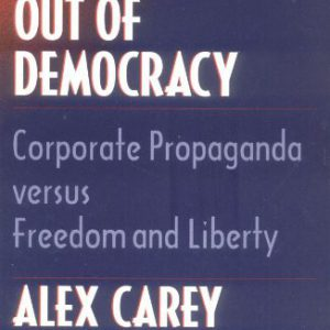 booksreddit.com:Taking the Risk Out of Democracy: Corporate Propaganda versus Freedom and Liberty (History of Com...