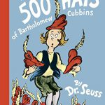 The 500 Hats of Bartholomew Cubbins (Classic Seuss)