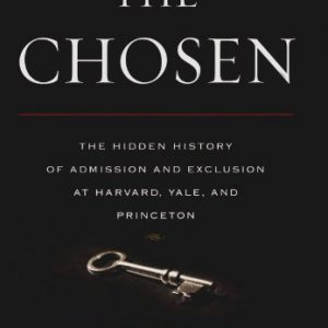 booksreddit.com:The Chosen: The Hidden History of Admission and Exclusion at Harvard