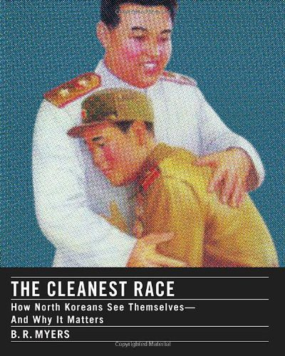 booksreddit.com:The Cleanest Race: How North Koreans See Themselves and Why It Matters