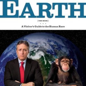 booksreddit.com:The Daily Show with Jon Stewart Presents Earth (The Book): A Visitor's Guide to the Human Race