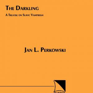 booksreddit.com:The Darkling: A Treatise on Slavic Vampirism