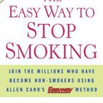 The Easy Way to Stop Smoking: Join the Millions Who Have Become Non-smokers Using Allen Carr's Ea…