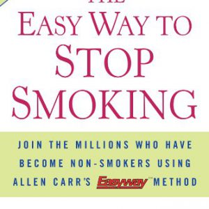 booksreddit.com:The Easy Way to Stop Smoking: Join the Millions Who Have Become Non-smokers Using Allen Carr's Ea...
