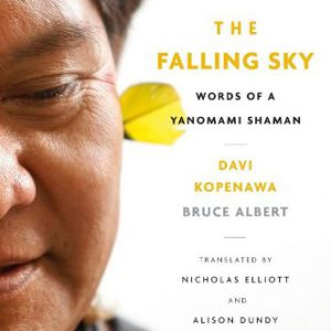 booksreddit.com:The Falling Sky: Words of a Yanomami Shaman