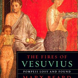 booksreddit.com:The Fires of Vesuvius: Pompeii Lost and Found