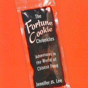 booksreddit.com:The Fortune Cookie Chronicles: Adventures in the World of Chinese Food