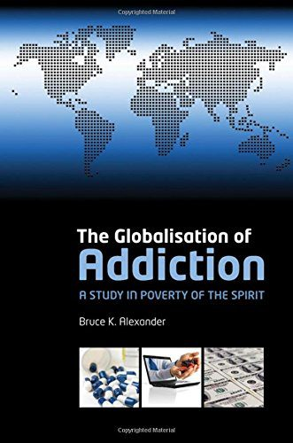 booksreddit.com:The Globalization of Addiction: A Study in Poverty of the Spirit