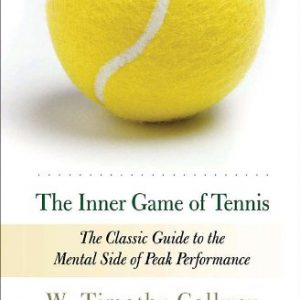 booksreddit.com:The Inner Game of Tennis: The Classic Guide to the Mental Side of Peak Performance