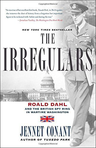 booksreddit.com:The Irregulars: Roald Dahl and the British Spy Ring in Wartime Washington