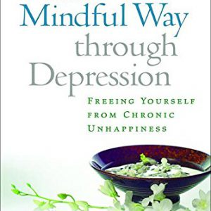 booksreddit.com:The Mindful Way Through Depression: Freeing Yourself from Chronic Unhappiness (Book & CD)