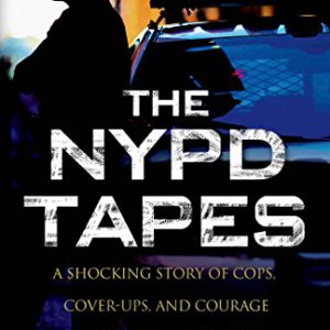 booksreddit.com:The NYPD Tapes: A Shocking Story of Cops