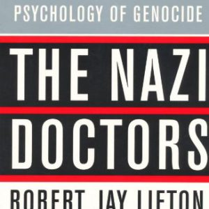 booksreddit.com:The Nazi Doctors: Medical Killing and the Psychology of Genocide