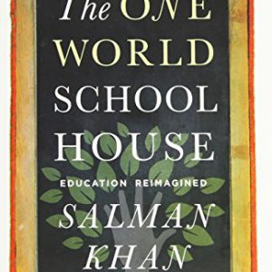 booksreddit.com:The One World Schoolhouse: Education Reimagined