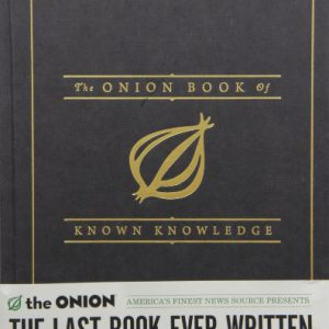 booksreddit.com:The Onion Book of Known Knowledge: A Definitive Encyclopaedia Of Existing Information