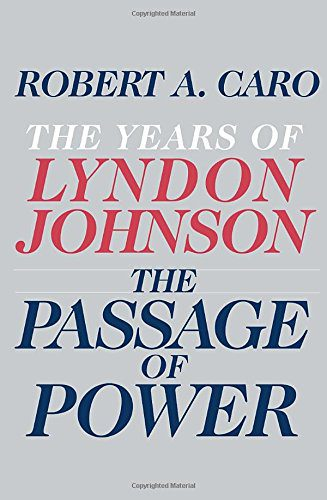 booksreddit.com:The Passage of Power: The Years of Lyndon Johnson