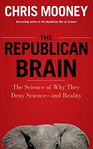 booksreddit.com:The Republican Brain: The Science of Why They Deny Science- and Reality