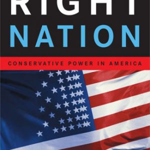 booksreddit.com:The Right Nation: Conservative Power in America