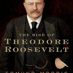 booksreddit.com:The Rise of Theodore Roosevelt (Modern Library Paperbacks)