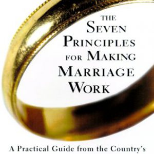 booksreddit.com:The Seven Principles for Making Marriage Work: A Practical Guide from the Country's Foremost Rela...