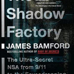 booksreddit.com:The Shadow Factory: The NSA from 9/11 to the Eavesdropping on America