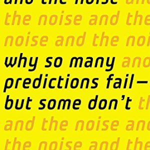 booksreddit.com:The Signal and the Noise: Why So Many Predictions Fail - But Some Don't