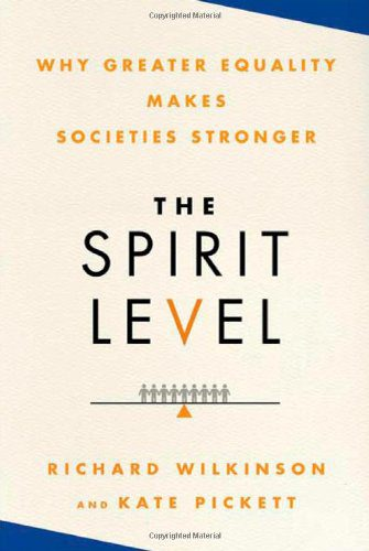 booksreddit.com:The Spirit Level: Why Greater Equality Makes Societies Stronger