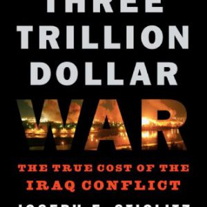 booksreddit.com:The Three Trillion Dollar War: The True Cost of the Iraq Conflict