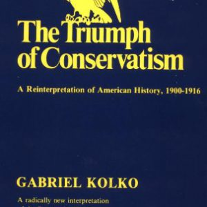 booksreddit.com:The Triumph of Conservatism: A Reinterpretation of American History